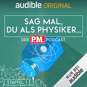 P.M. Podcast Physik