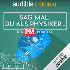 P.M. Podcast Physik
